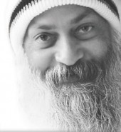 Life Quote by Osho