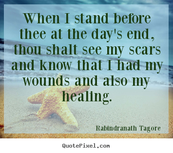 Create your own picture quotes about life - When i stand before thee at the day's end, thou..