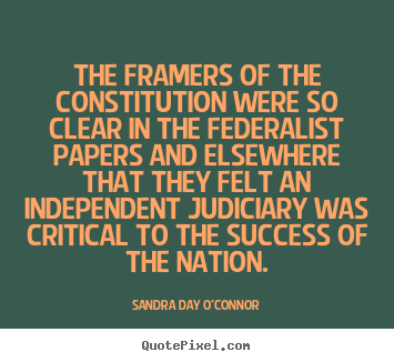 Create graphic picture quotes about success - The framers of the constitution were so clear in the federalist..